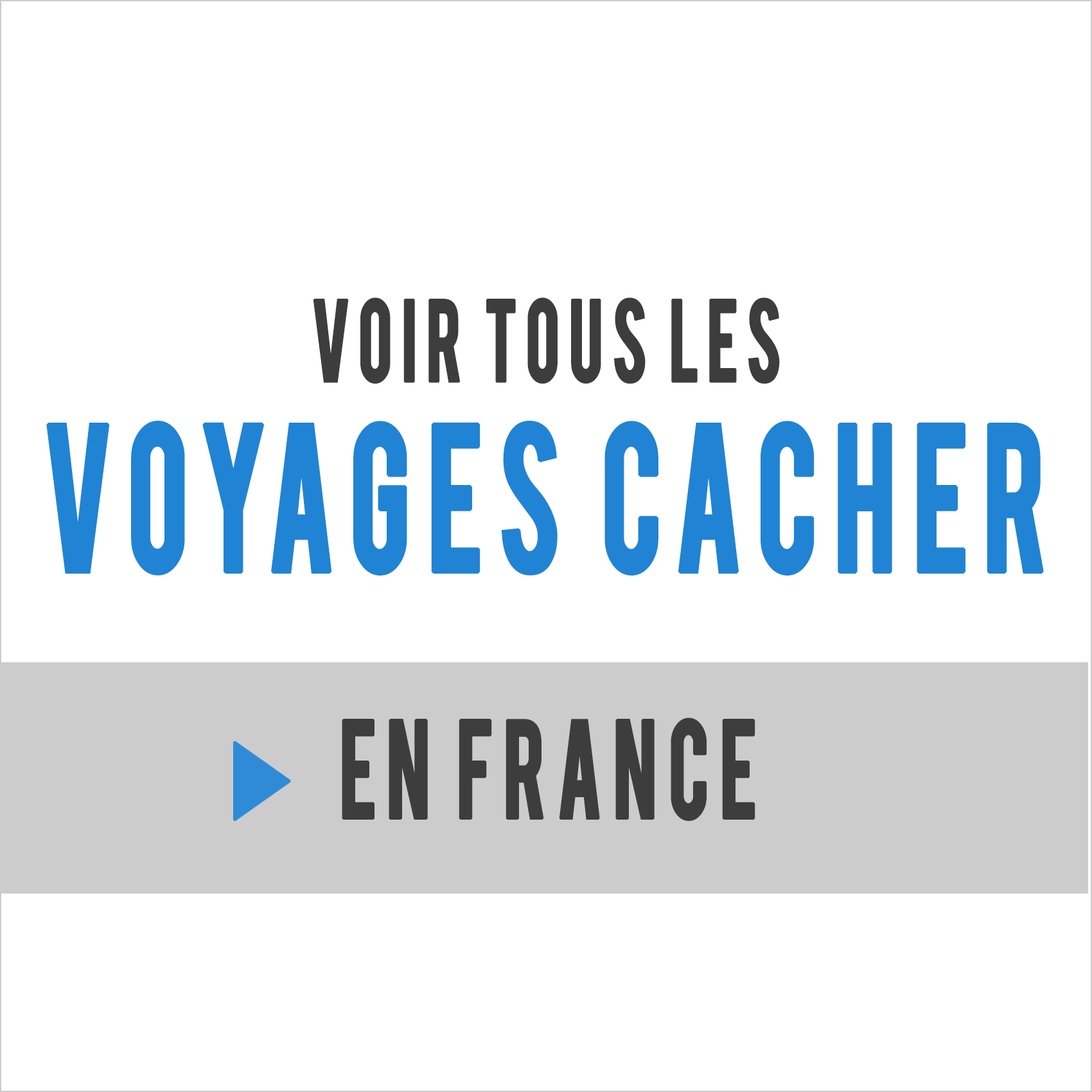voyages cacher france
