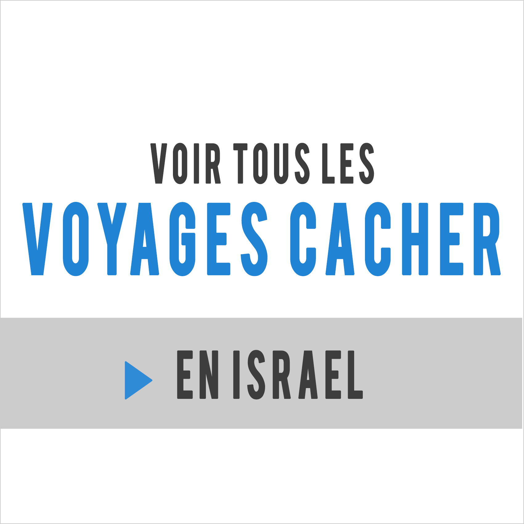 voyages cacher israel
