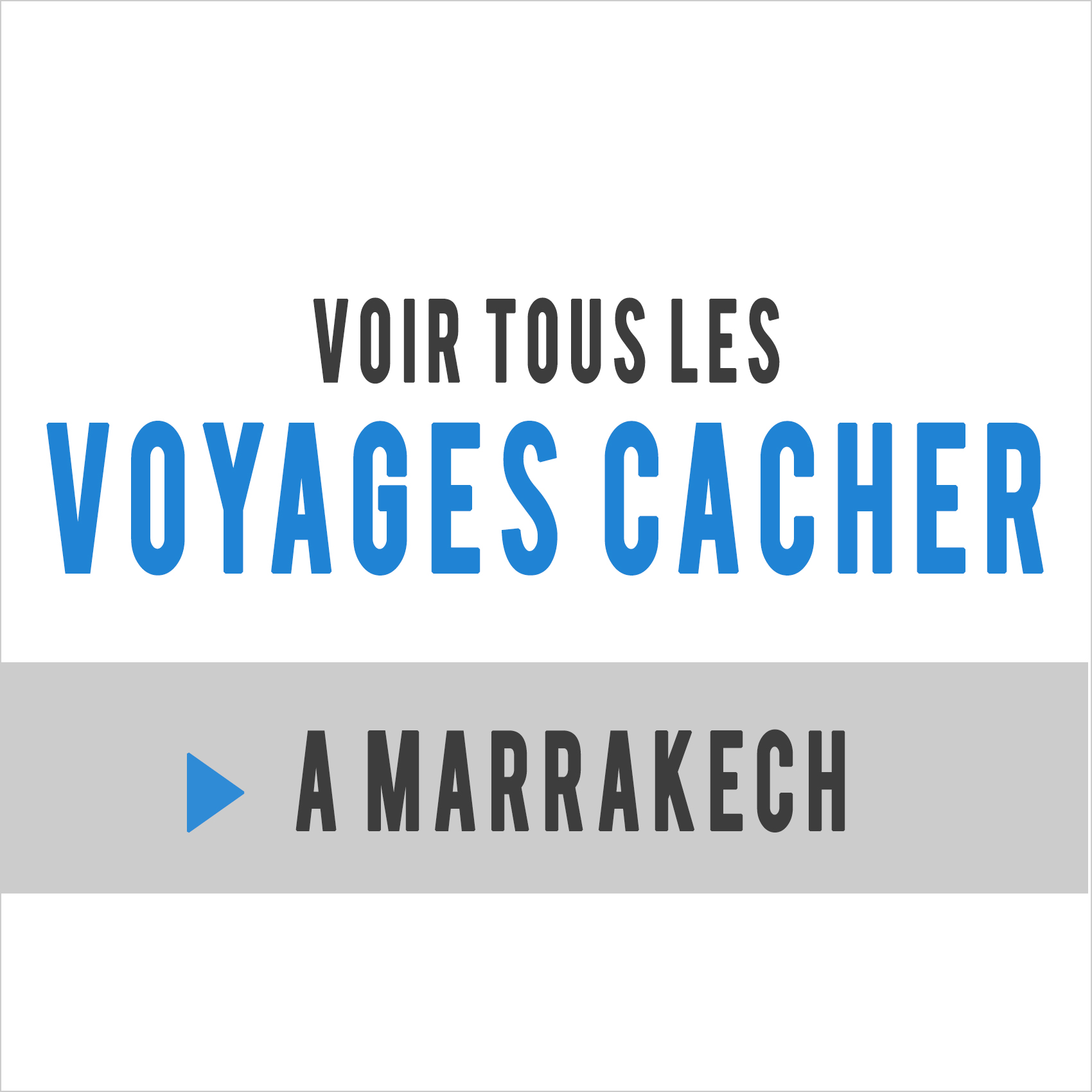 voyages cacher marrakech